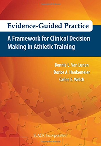 Evidence Guided Practice:Framework...