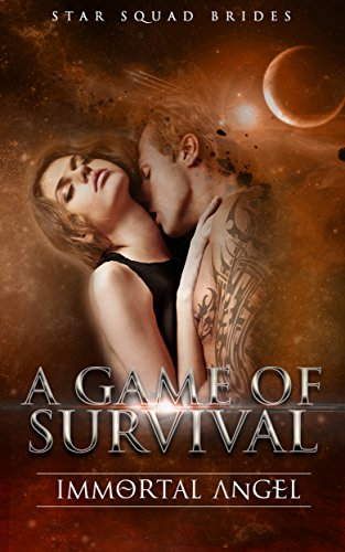 A Game of Survival: Intergalactic Love Tale, Box Set of Star Squad Brides Serials 1-5
