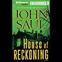 House of Reckoning Audiobook by John Saul Narrated by Angela Dawe