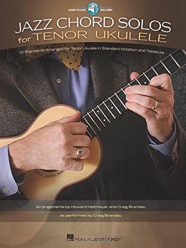 Jazz Chord Solos for Tenor Ukulele: 10 Standards Arranged for Tenor Ukulele pdf epub