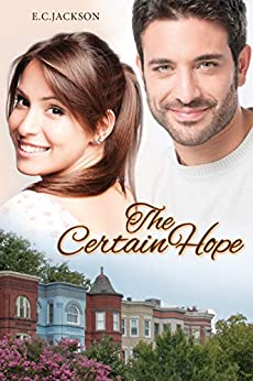The Certain Hope by [Jackson, E. C.]