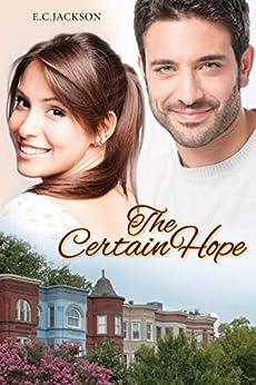 The Certain Hope by [Jackson, E. C.]