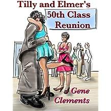 Tilly and Elmer's 50th Class Reunion