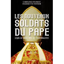Nouveaux Soldats Du Pape -Les