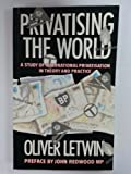 Privatising the World, Oliver Letwin, 0304315273