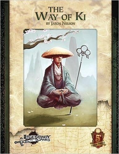 The Way of Ki (5E): James-Levi Cooke, Legendary Games, Jason
