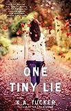 one tiny lie a novel the ten tiny breaths series