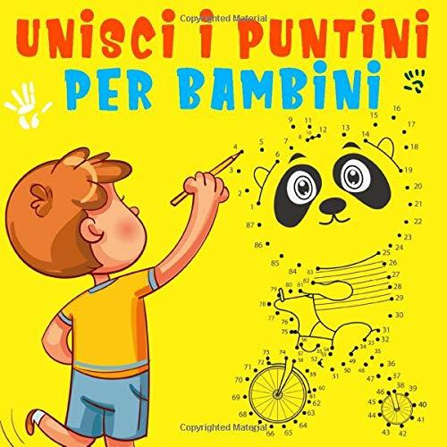 Unisci I Puntini Per Bambini Divertente Libro Con Puntini Da Unire Per Imparare A Disegnare E Da Colorare Italian Edition Class Mimmy 9798640054095 Amazon Com Books