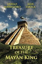 Treasure of the Mayan King (The Chauncy Rollock Series Book 1)