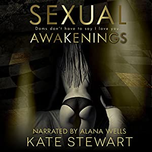 Sexual Awakenings: The Complete Set Audiobook