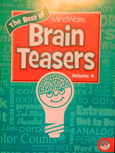 - The Best of Brain Teasers Volume 4