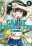 CANDY & CIGARETTES(5) (ヤンマガKCスペシャル)