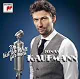 Music : Du Bist Die Welt Fur Mich by Jonas Kaufmann