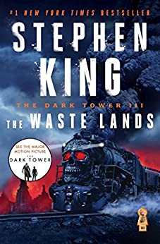 The Dark Tower III: The Waste Lands by [King, Stephen]