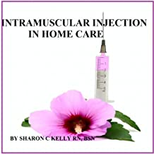 Intramuscular Injection in Home Care
