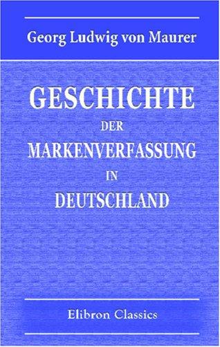 Read Online Geschichte der Markenverfassung in Deutschland (German Edition) pdf epub