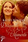 Dragonfly Moments (The Creators)