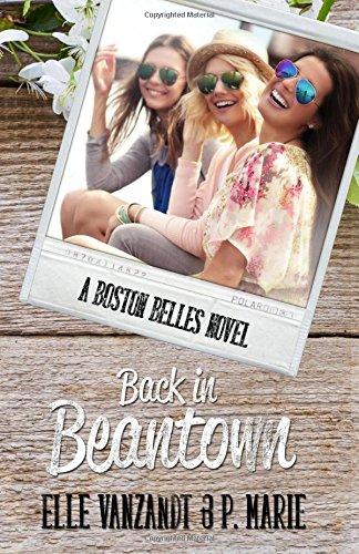 Back in Beantown: A Boston Belles Novel