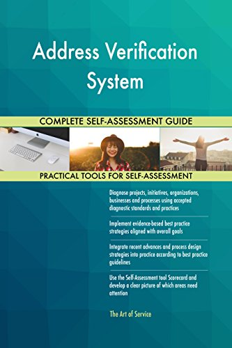 Address Verification System Toolkit: best-practice templates, step-by-step work plans and maturity diagnostics