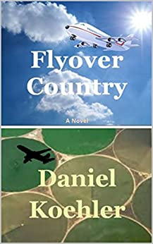 Flyover Country by [Koehler, Daniel]