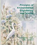 Principles of Environmental Engineering and Science, MacKenzie Davis and Susan Masten, 0072350539