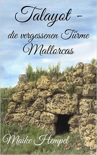 Book Talayot - die vergessenen Türme Mallorcas