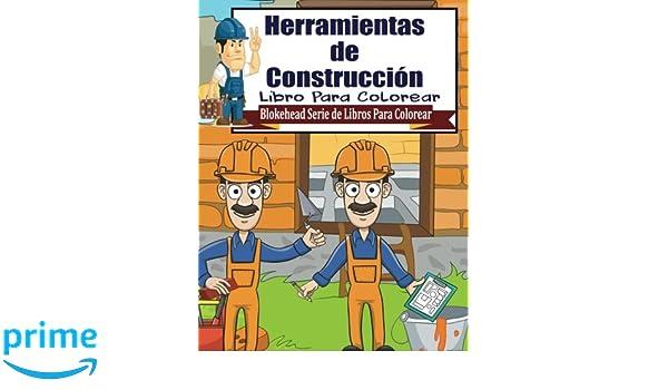 Herramientas De Construccion Libro Para Colorear Blokehead Serie De