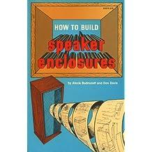 How to Build Speaker Enclosures