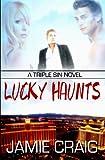 Lucky Haunts, Jamie Craig, 1602728917