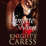 Knight's Caress | Lynette Vinet