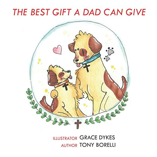 The Best Gift a Dad Can Give ()