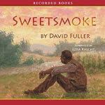 Sweetsmoke | David Fuller