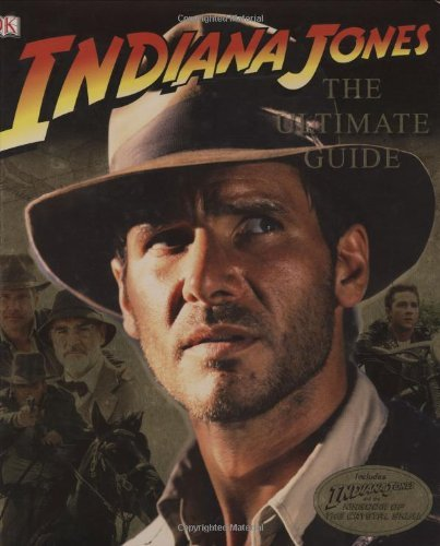 Indiana Jones: The Ultimate Guide by Jim Luceno (2008-05-05)