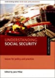 Understanding Social Security, J. Millar, 1847421865