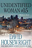 Unidentified Woman #15: A McKenzie Novel (Mac McKenzie series Book 12)