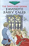 Favorite Fairy Tales (Dover Children's Evergreen Classics), Brothers Grimm, Children's Classics, 0486419797