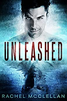 Unleashed by [McClellan, Rachel]