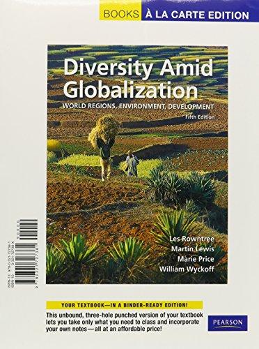 Diversity Amid Globalization: World Regions, Environment, Development: Books a la Carte Edition (Diversity Amid Globalization World Regions Environment Development)