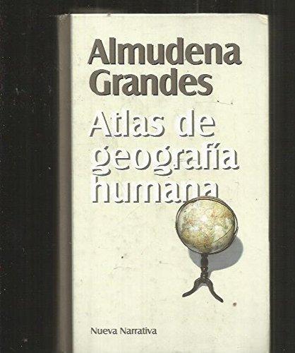 ATLAS DE GEOGRAFIA HUMANA: Amazon.es: ALMUDENA GRANDES: Libros