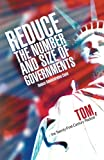 Reduce the Number and Size of Governments, Tom, The Twenty-First-Century Radical, 1462022448