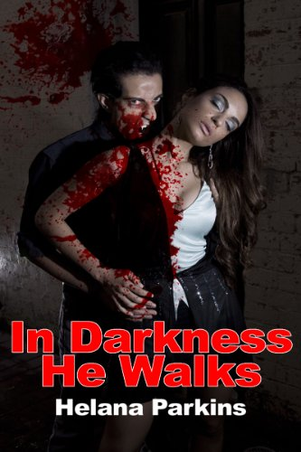 Paranormal Erotica: In Darkness He Walks