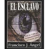 El Esclavo (Spanish Edition)