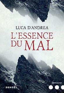 L'essence du mal, D'Andrea, Luca