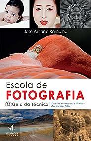 Escola de fotografia guia da técnica