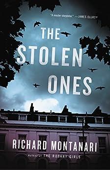 The Stolen Ones (Byrne and Balzano Book 7) by [Montanari, Richard]