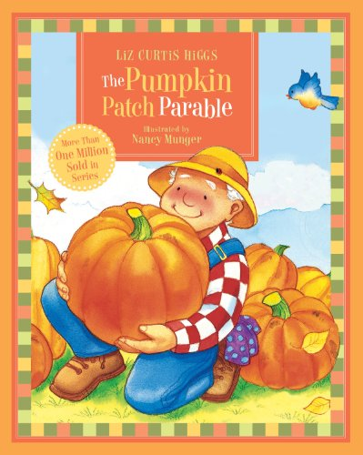 The Parable Series: The Pumpkin Patch Parable]()
