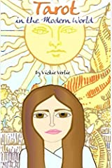 Tarot in the Modern World by Vickie Verlie (2014-04-08) Paperback