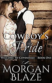 Cowboy's Pride (Welcome to Covendale)