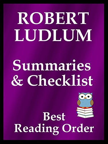 ?FB2? ROBERT LUDLUM READING LIST WITH SUMMARIES FOR ALL SERIES BOOKS AND STANDALONE NOVELS: READING LIST WITH SUMMARIES AND CHECKLIST INCLUDES ALL ROBERT LUDLUM FICTION (Best Reading Order Book 39). together Adobe senador Central Valor
