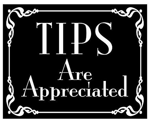 BLACK Tips Are Appreciated Sticker (bartender tip jar accept decal)- Sticker Graphic - Auto, Wall, Laptop, - Sticker Bartender